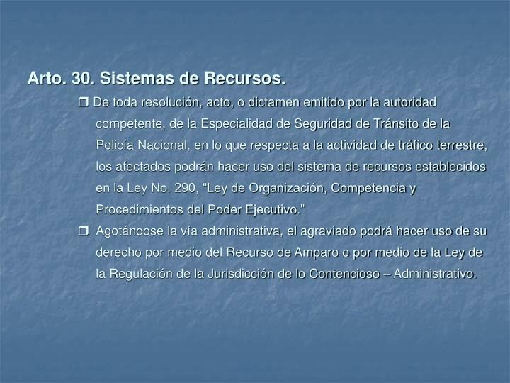 Arto. 30. Sistemas de Recursos.