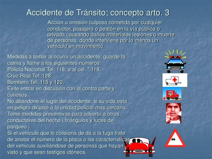 Accidente de Tránsito; concepto arto. 3