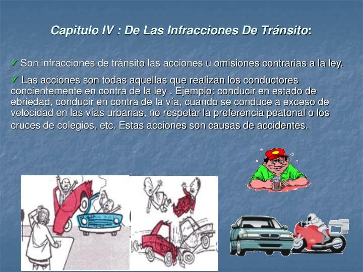 Capitulo IV : De Las Infracciones De Tránsito