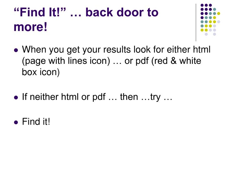 """Find It!"" … back door to more!"