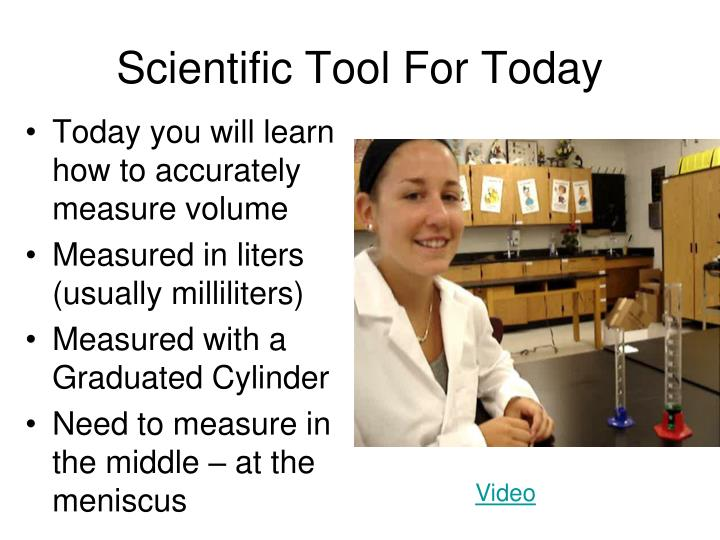 Scientific Tool For Today