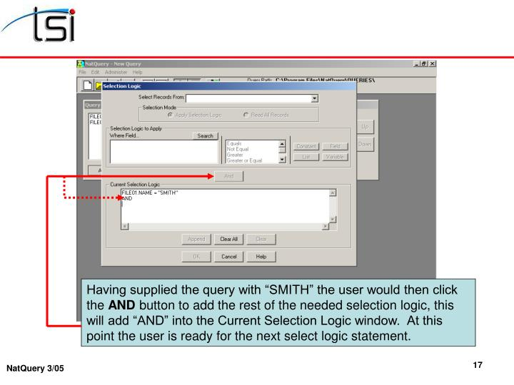 "Having supplied the query with ""SMITH"" the user would then click the"
