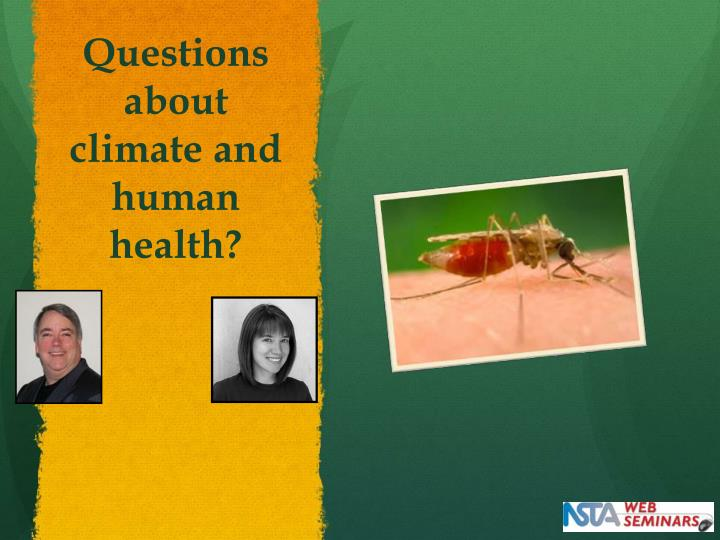 Questions about climate and human health?
