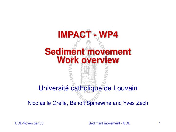 Impact wp4 sediment movement work overview