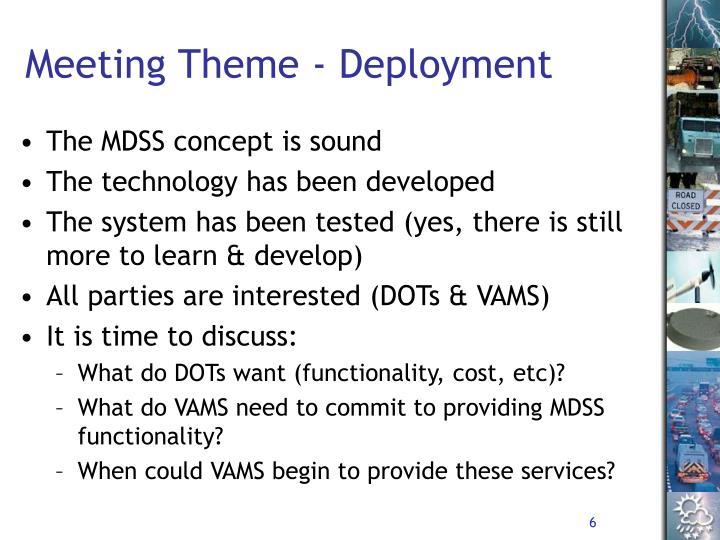 Meeting Theme - Deployment