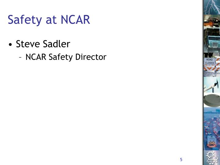Safety at NCAR