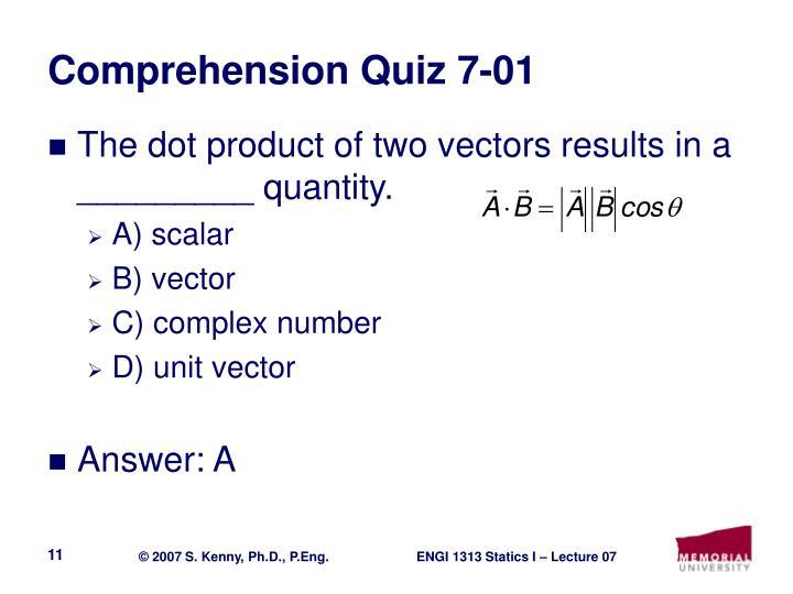 Comprehension Quiz 7-01