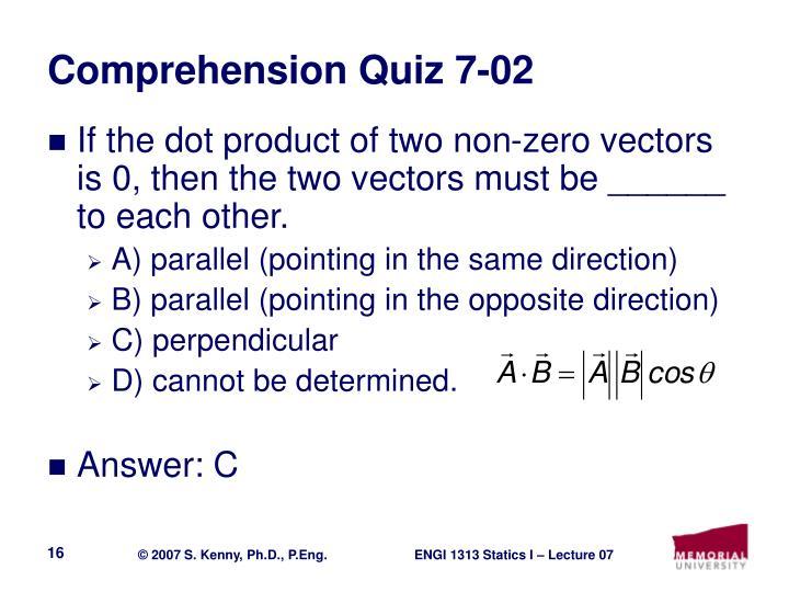 Comprehension Quiz 7-02