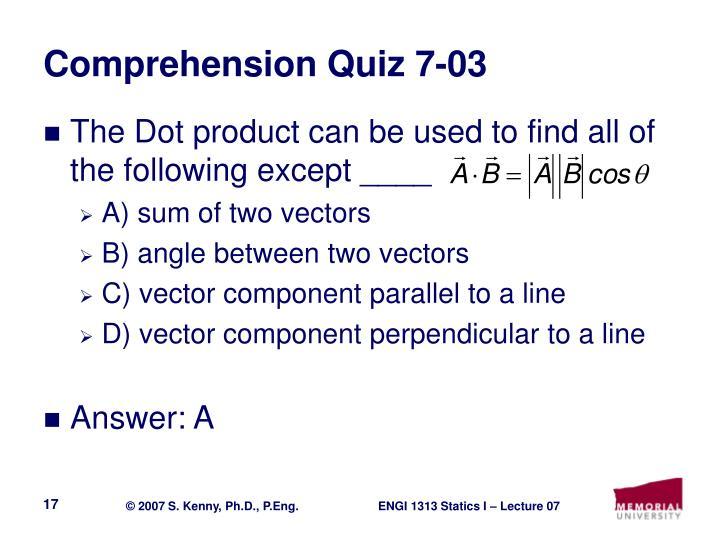 Comprehension Quiz 7-03