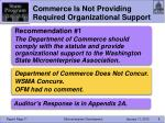 commerce is not providing required organizational support1