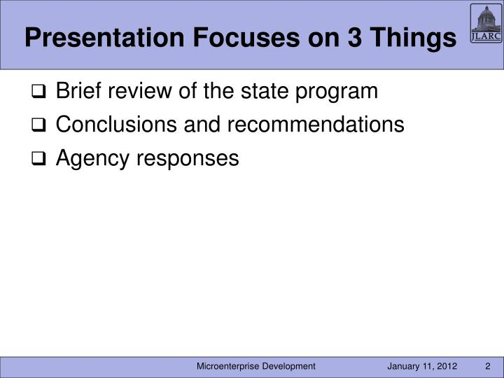 Presentation Focuses on 3 Things