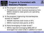 program is consistent with statutory purpose