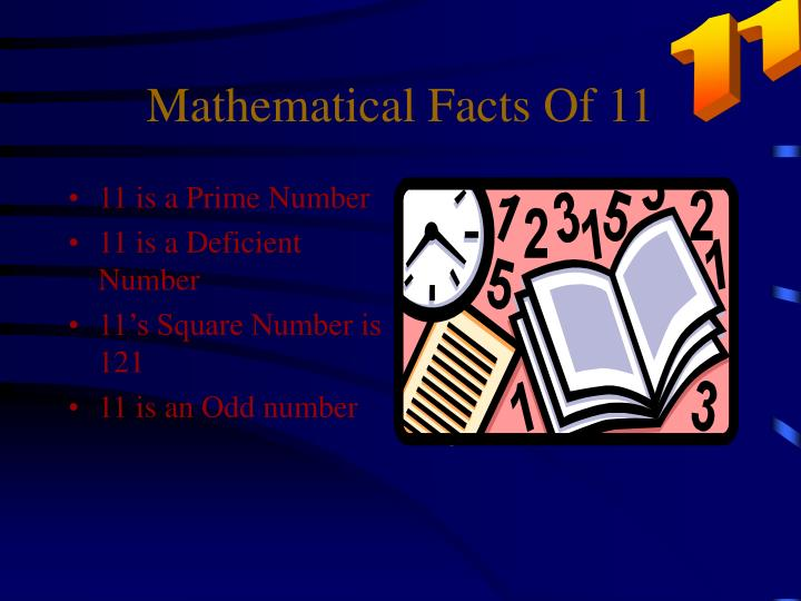 Mathematical Facts Of 11