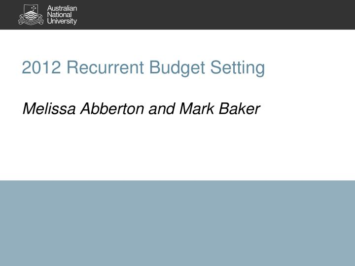 2012 Recurrent Budget Setting