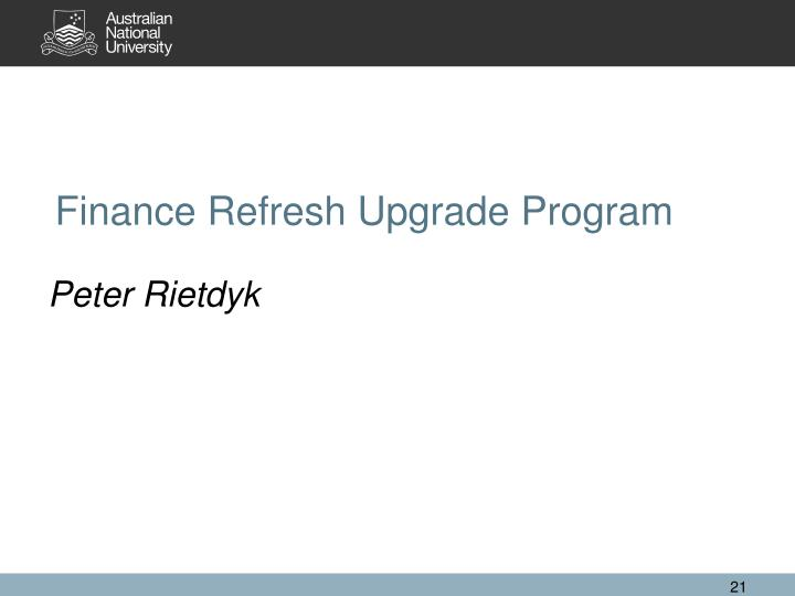 Finance Refresh Upgrade Program