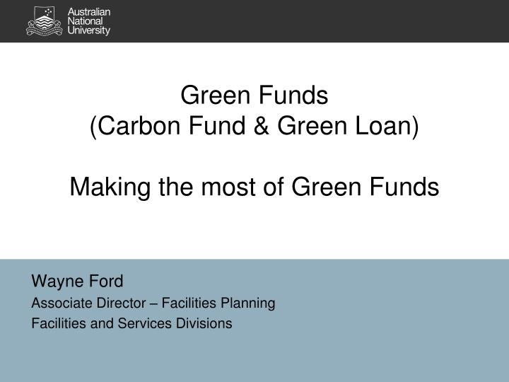Green funds carbon fund green loan making the most of green funds
