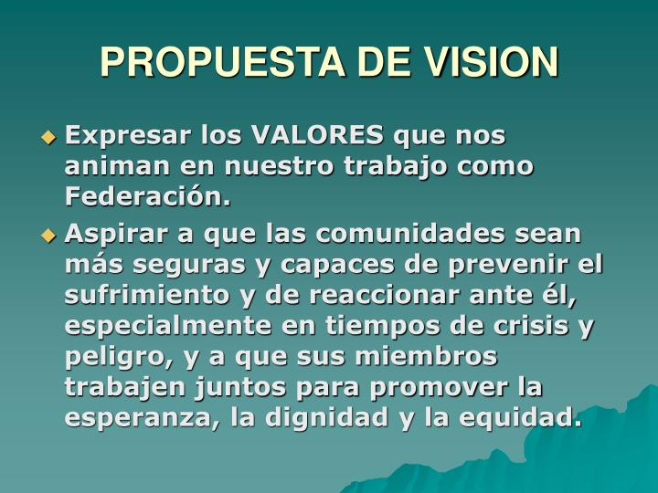 PROPUESTA DE VISION