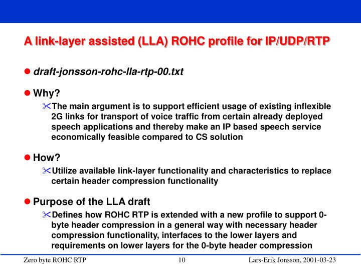 A link-layer assisted (LLA) ROHC profile for IP/UDP/RTP