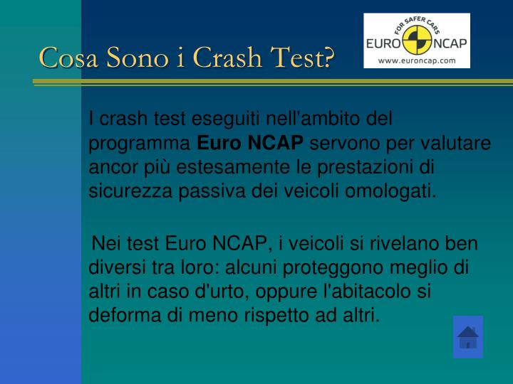 Cosa Sono i Crash Test?