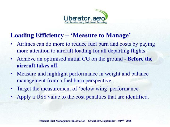 Loading Efficiency – 'Measure to Manage'