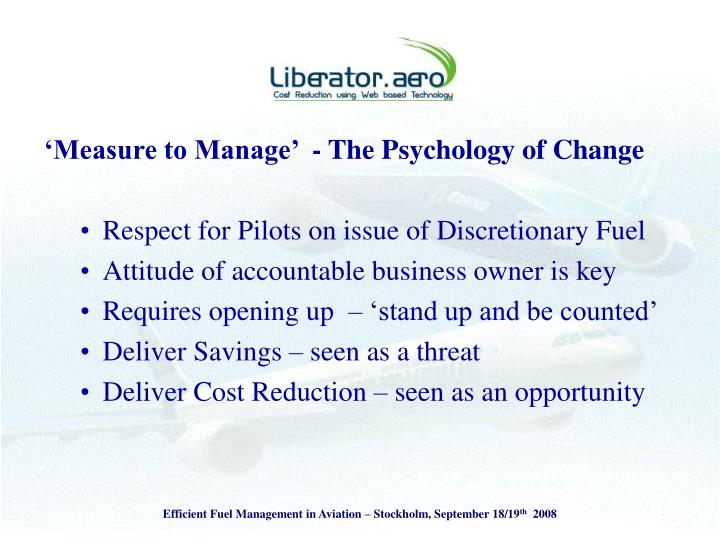'Measure to Manage'  - The Psychology of Change