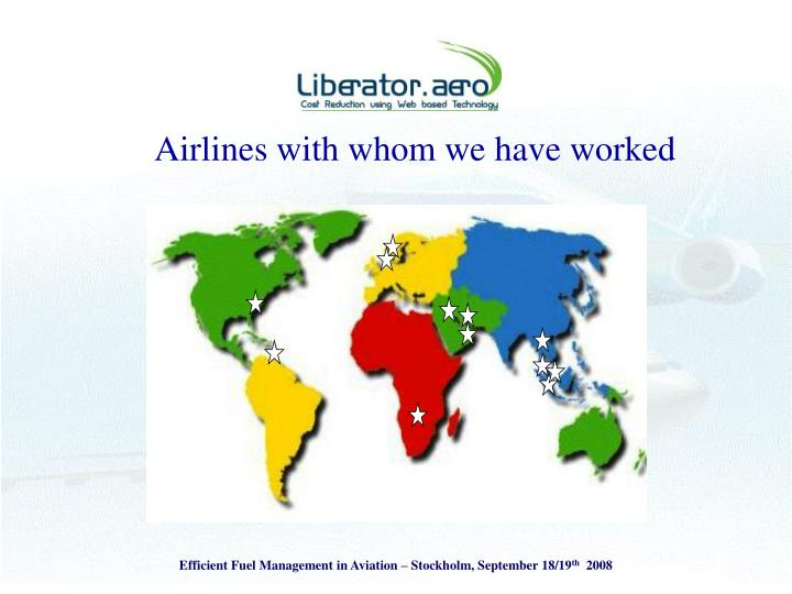 Airlines with whom we have worked
