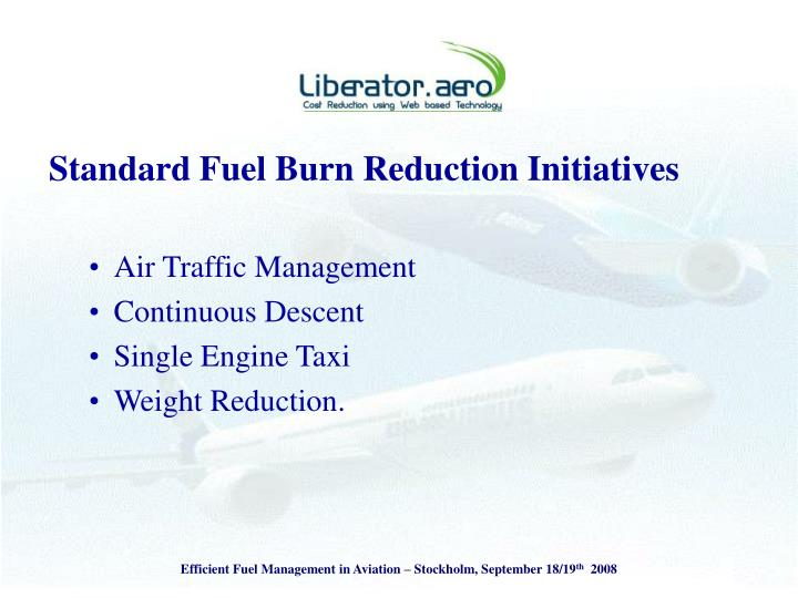 Standard Fuel Burn Reduction Initiatives