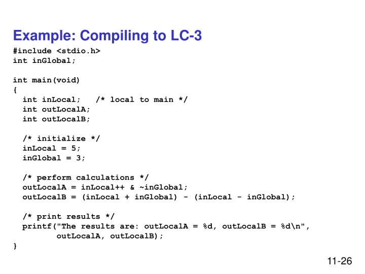 Example: Compiling to LC-3