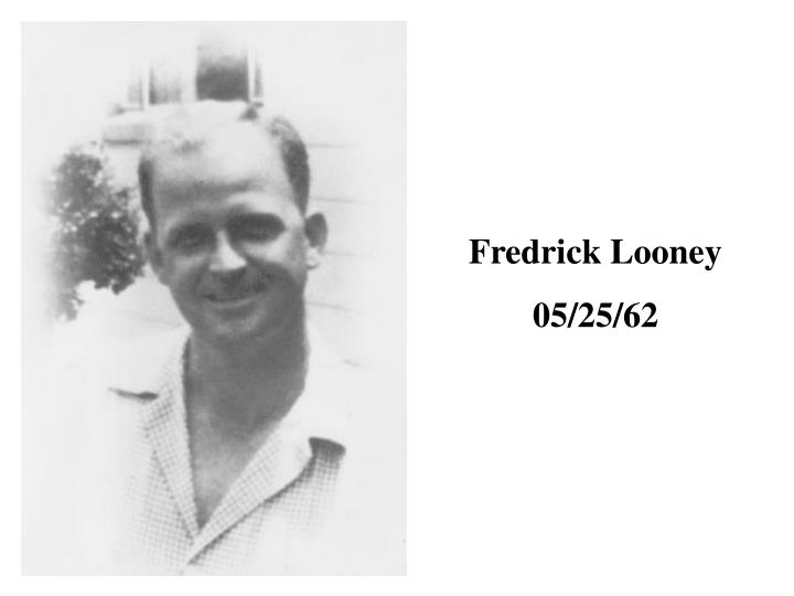 Fredrick Looney