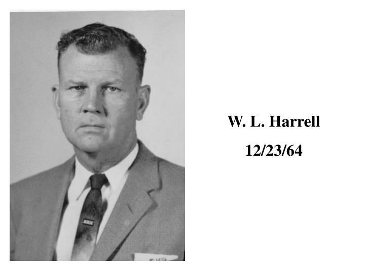 W. L. Harrell