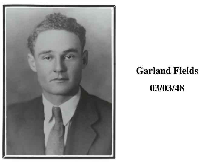Garland Fields