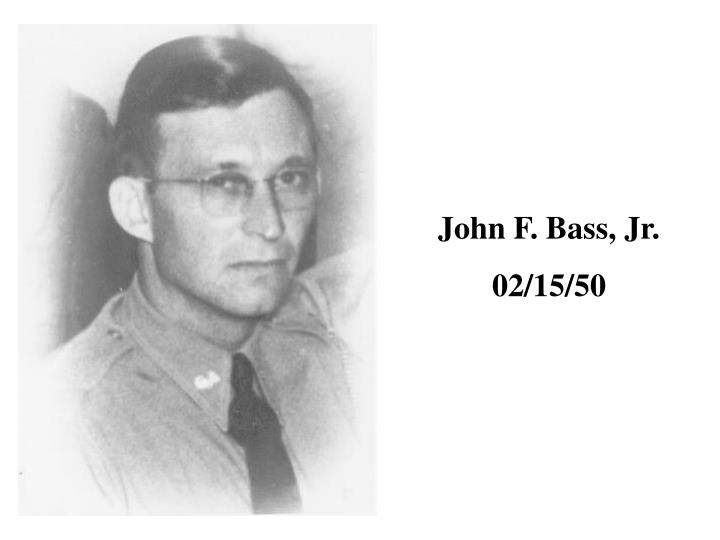 John F. Bass, Jr.