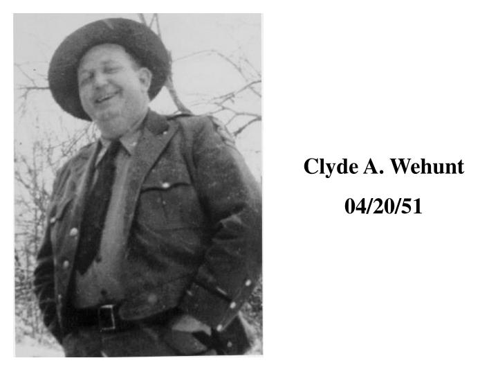 Clyde A. Wehunt