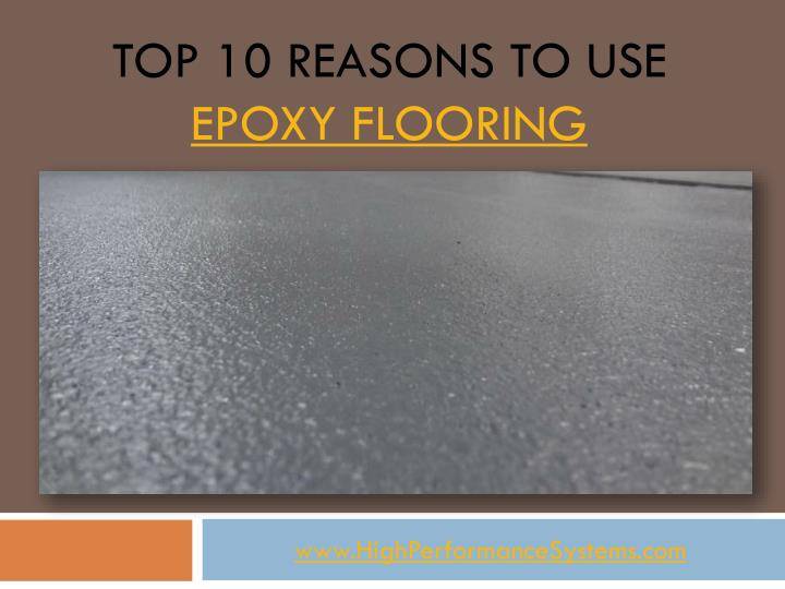 Top 10 reasons to use epoxy flooring