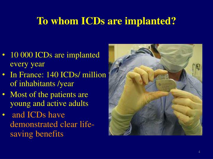 To whom ICDs are implanted?