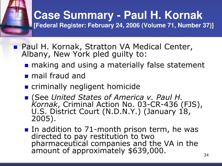 Case Summary - Paul H. Kornak