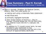 case summary paul h kornak federal register february 24 2006 volume 71 number 37
