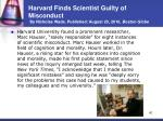 harvard finds scientist guilty of misconduct by nicholas wade published august 20 2010 boston globe