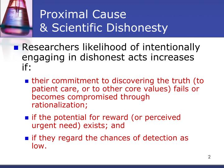 Proximal cause scientific dishonesty