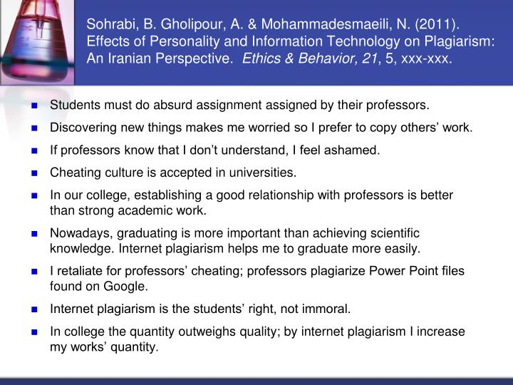 Sohrabi, B. Gholipour, A. & Mohammadesmaeili, N. (2011). Effects of Personality and Information Technology on Plagiarism: