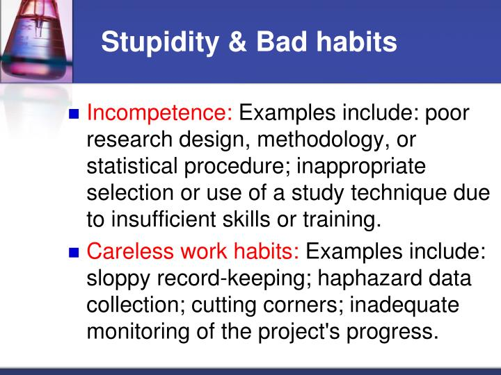 Stupidity & Bad habits