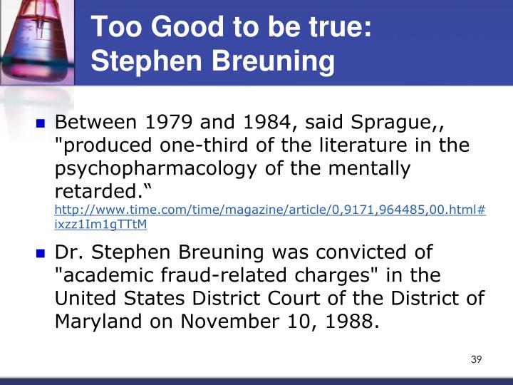 Too Good to be true: Stephen