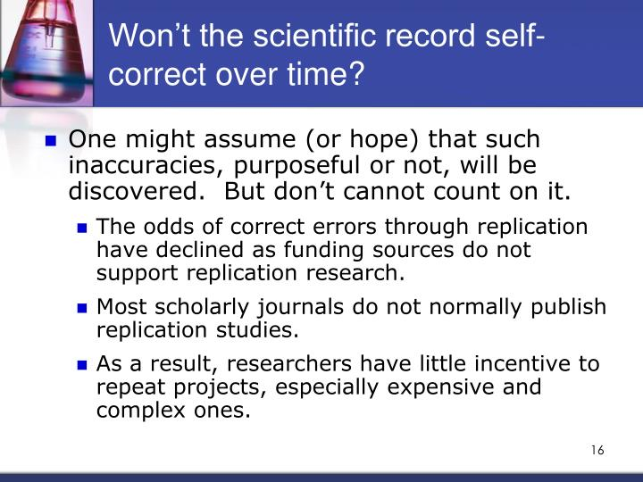 Won't the scientific record self-correct over time?
