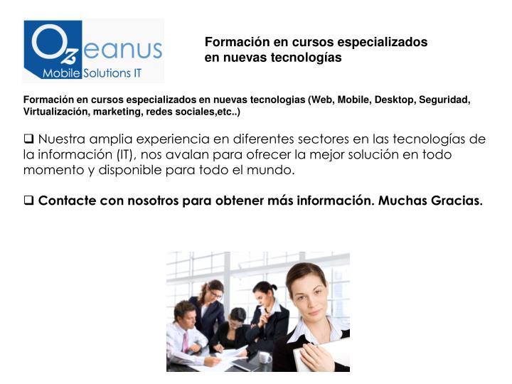 Formación en cursos especializados en nuevas tecnologías