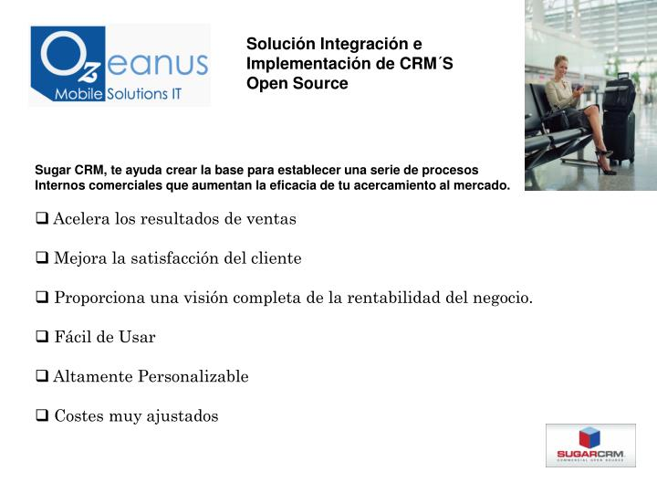 Solución Integración e Implementación de CRM´S Open Source
