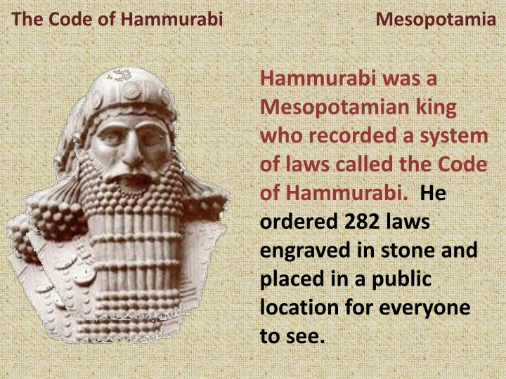 a report on the code of hammurabi The law code of hammurabi is the emblem of the mesopotamian civilization   the stele of the babylonian king hammurabi constitutes a summary of one of.