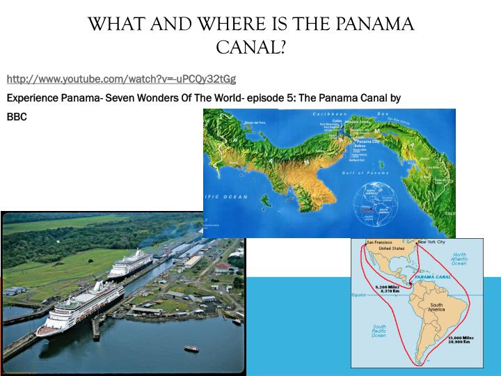 What and where is the Panama Canal?