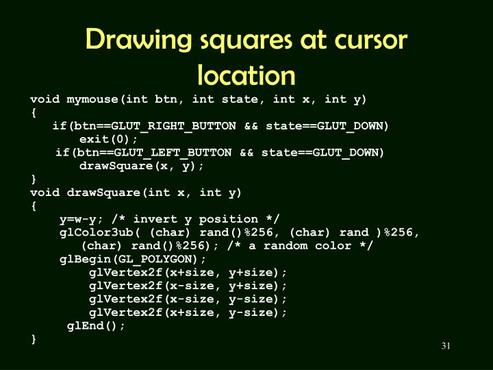 Drawing squares at cursor location