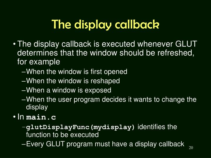 The display callback