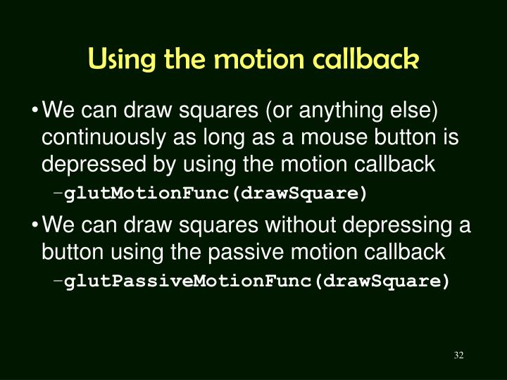 Using the motion callback